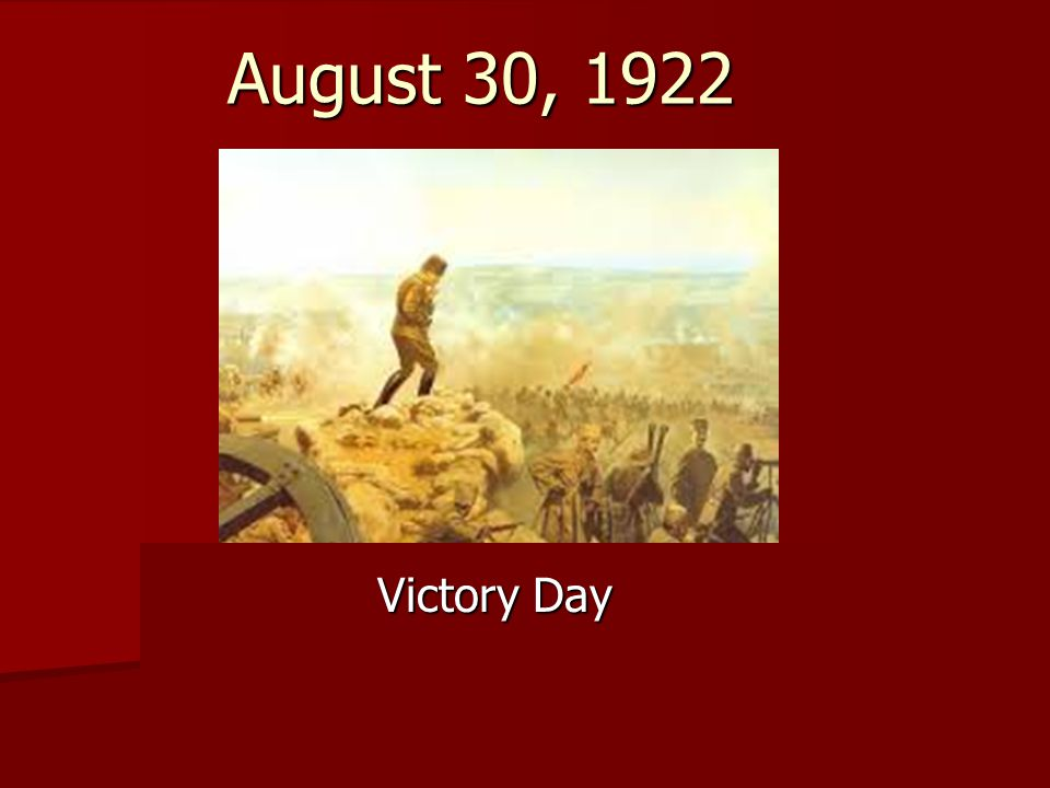 August 30, 1922 Victory Day