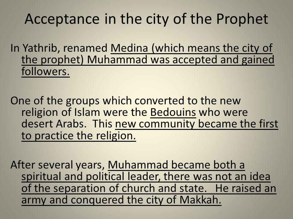 Acceptance in the city of the Prophet