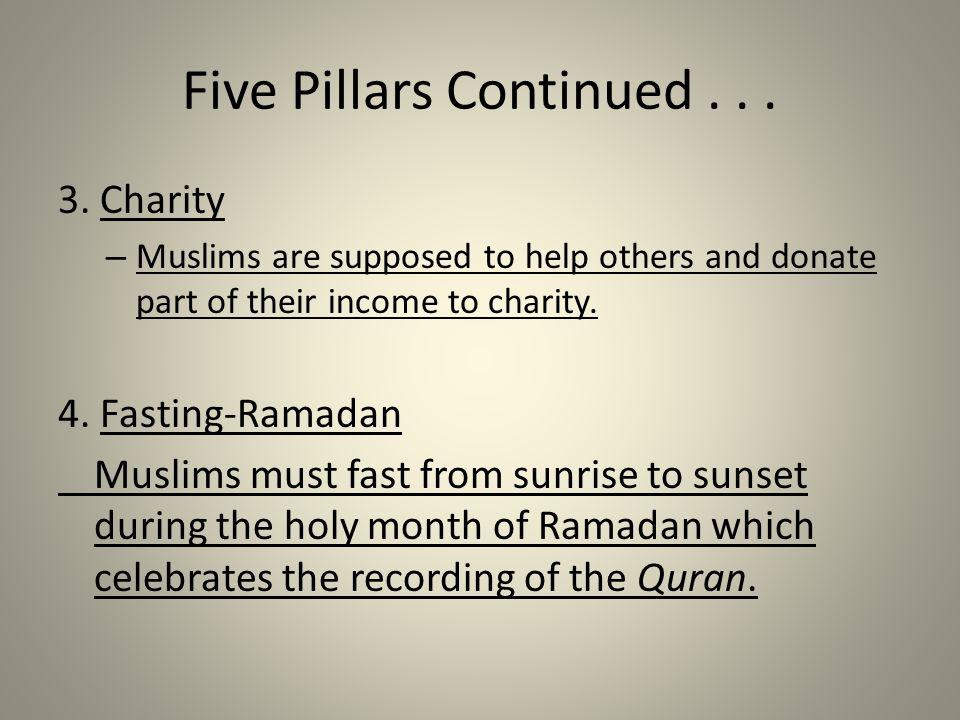 Five Pillars Continued . . .