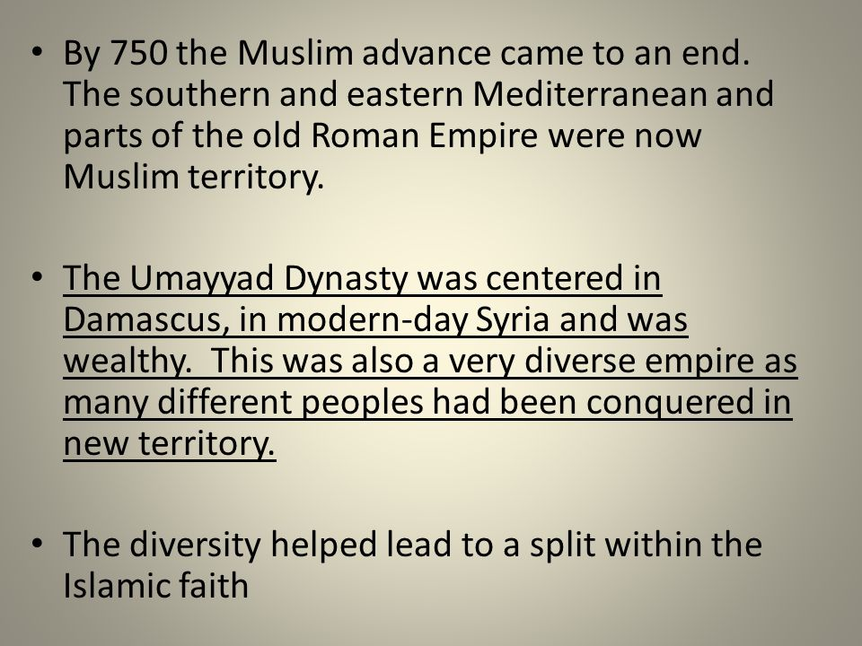 By 750 the Muslim advance came to an end