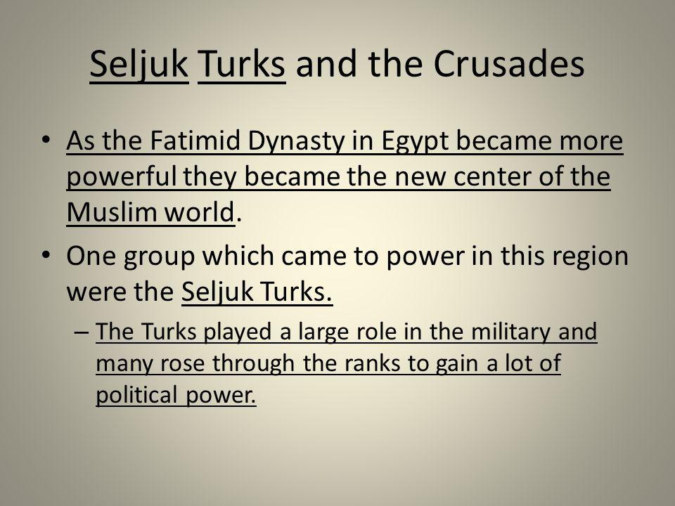 Seljuk Turks and the Crusades