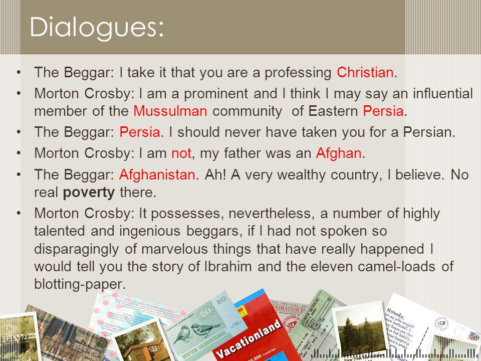 Dialogues: The Beggar: I take it that you are a professing Christian.