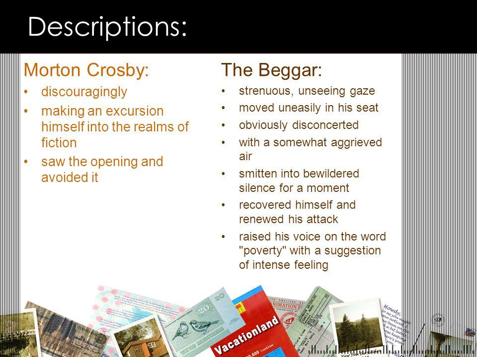 Descriptions: Morton Crosby: The Beggar: discouragingly
