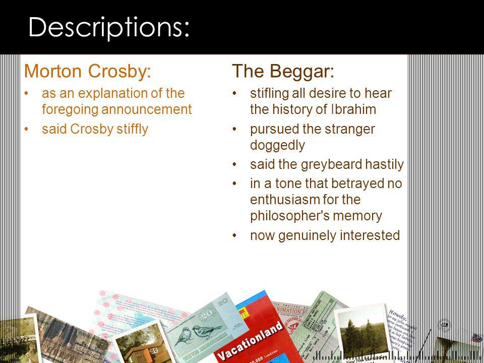 Descriptions: Morton Crosby: The Beggar: