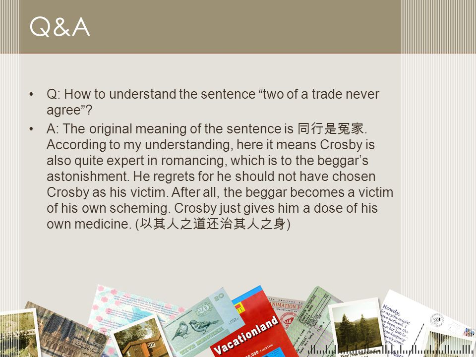 Q&A Q: How to understand the sentence two of a trade never agree