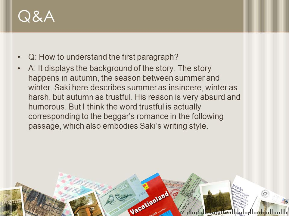 Q&A Q: How to understand the first paragraph