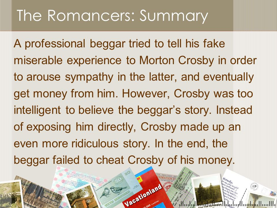 The Romancers: Summary
