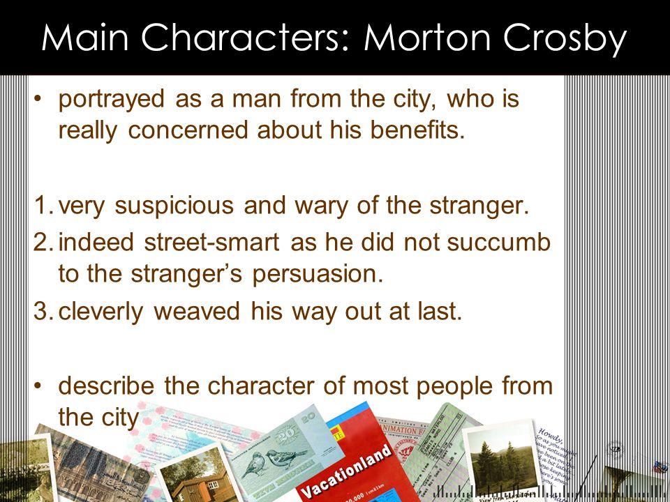 Main Characters: Morton Crosby
