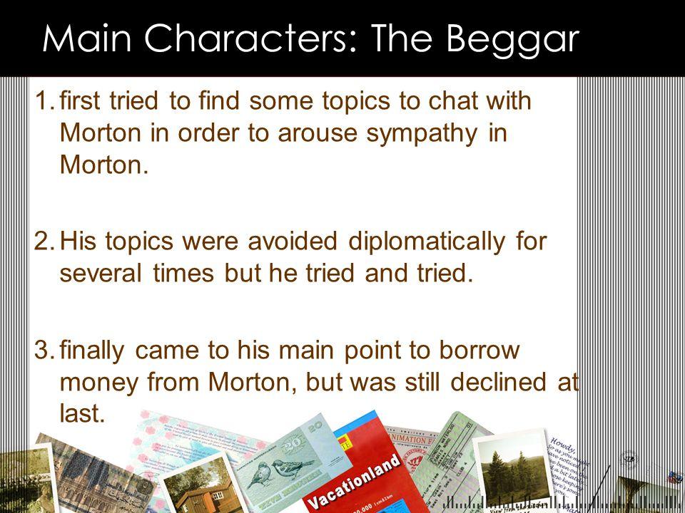Main Characters: The Beggar