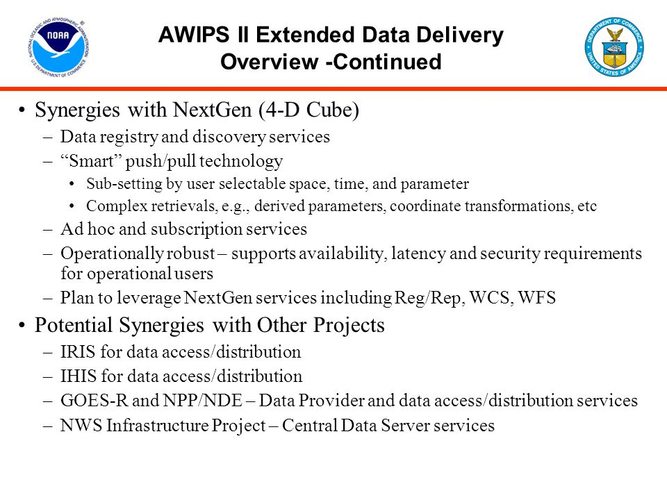 AWIPS II Extended Data Delivery Overview -Continued