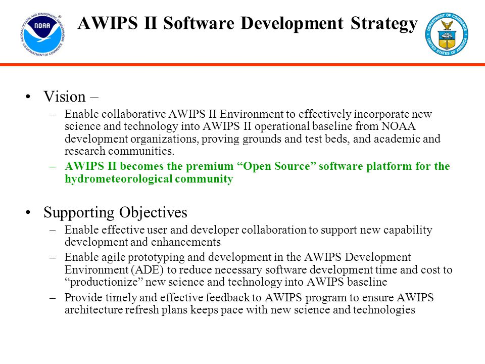 AWIPS II Software Development Strategy