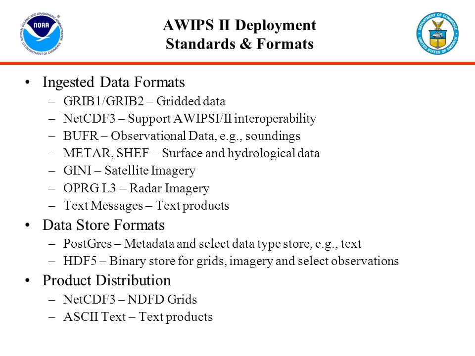AWIPS II Deployment Standards & Formats