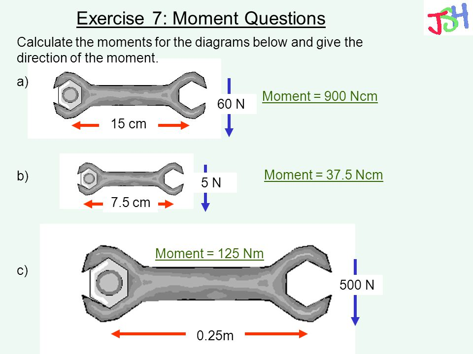 Exercise 7: Moment Questions