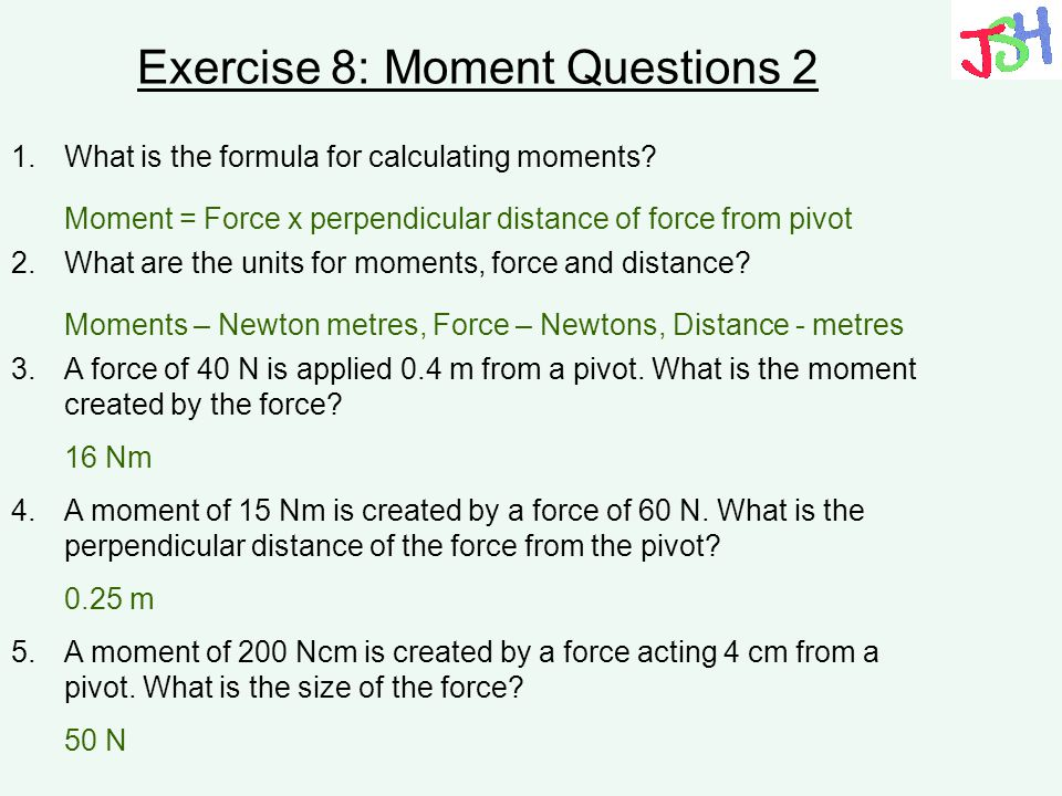 Exercise 8: Moment Questions 2