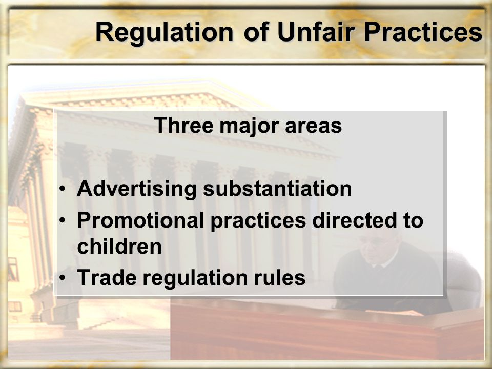Regulation of Unfair Practices