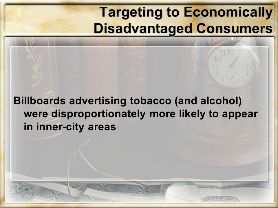 Targeting to Economically Disadvantaged Consumers