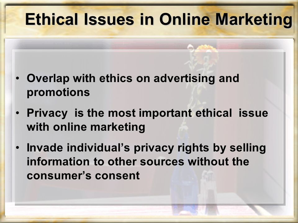 Ethical Issues in Online Marketing