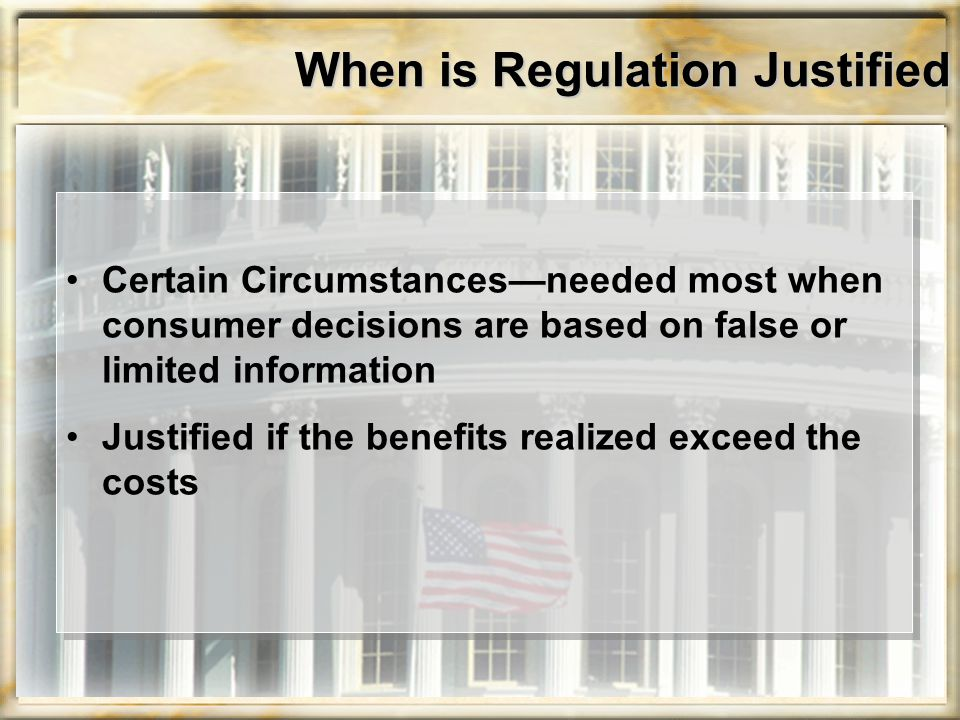 When is Regulation Justified