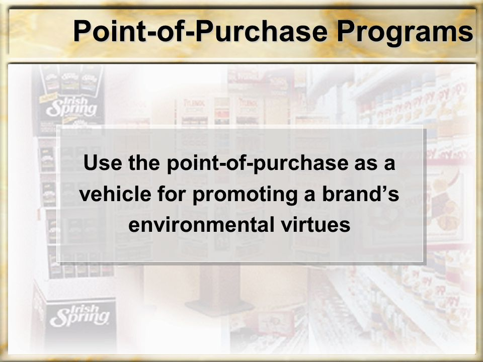 Point-of-Purchase Programs