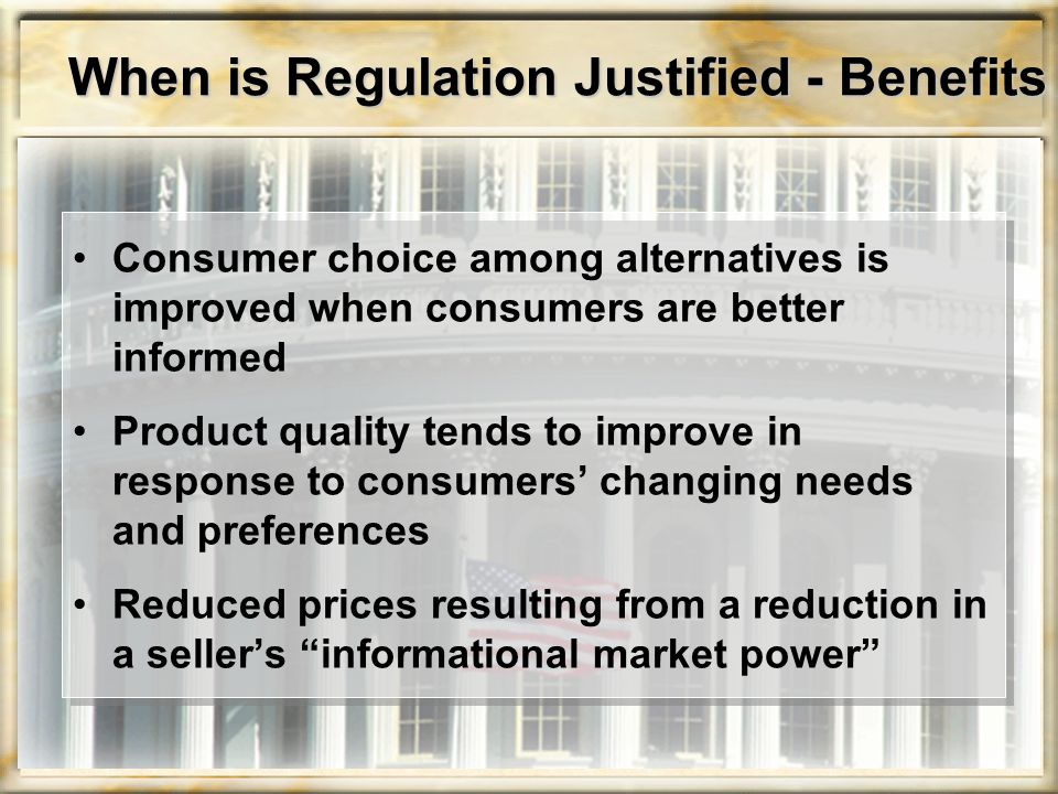 When is Regulation Justified - Benefits