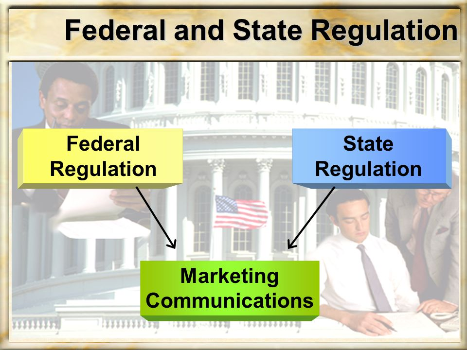 Federal and State Regulation