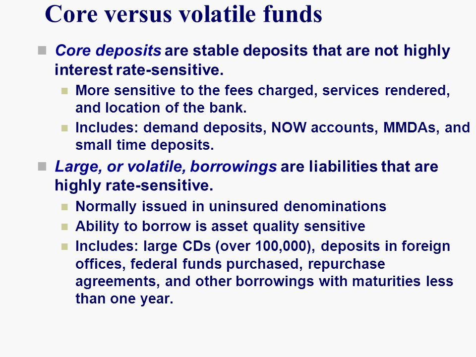 Core versus volatile funds