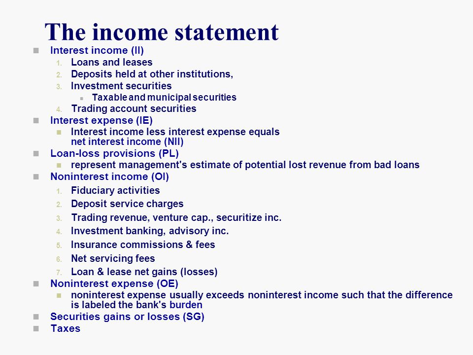 The income statement Interest income (II) Interest expense (IE)