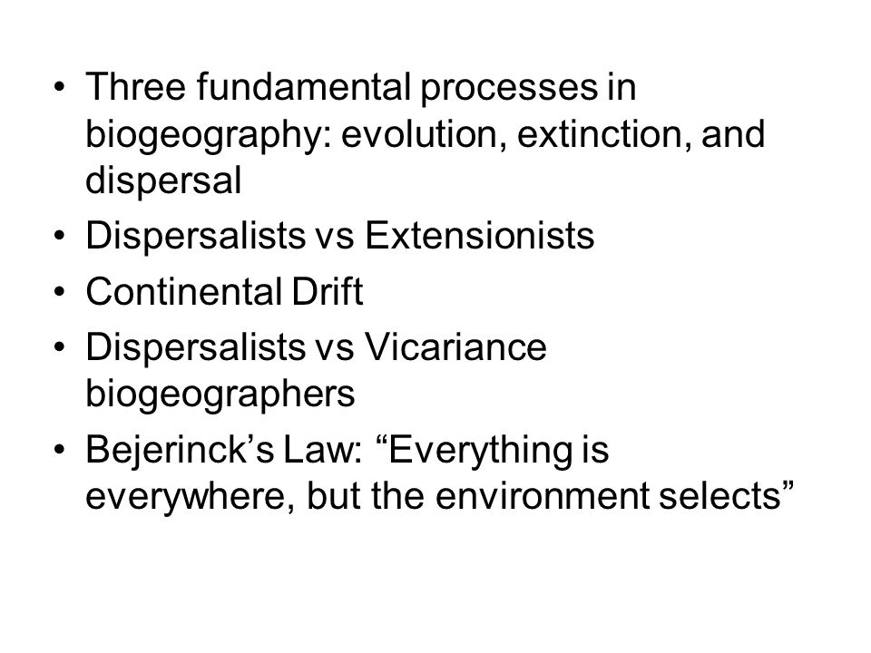 Three fundamental processes in biogeography: evolution, extinction, and dispersal