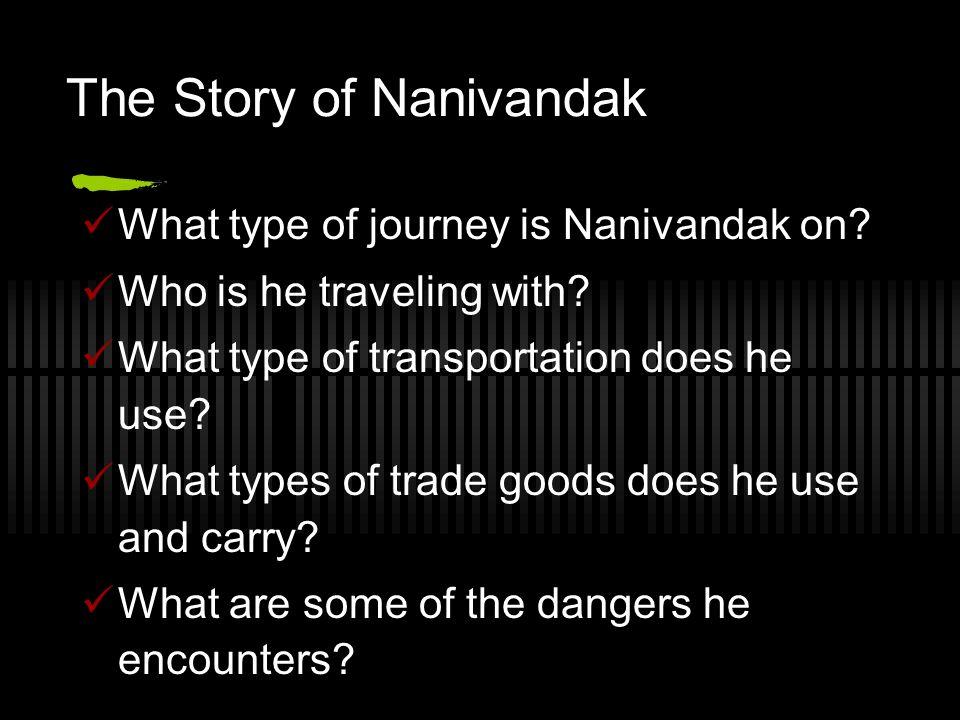 The Story of Nanivandak