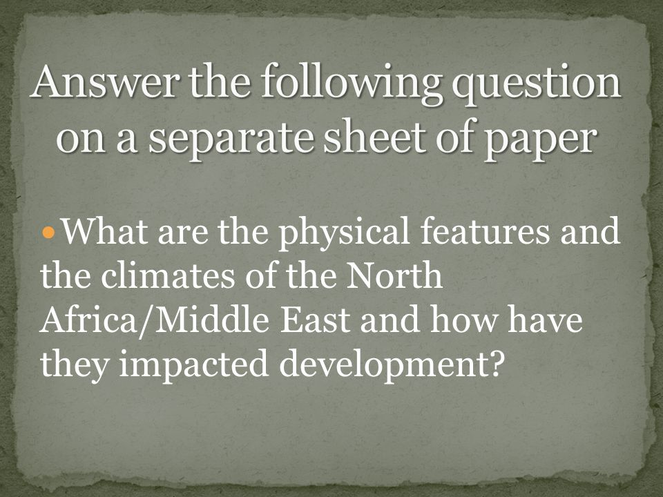 Answer the following question on a separate sheet of paper