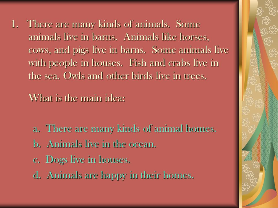 1. There are many kinds of animals. Some animals live in barns
