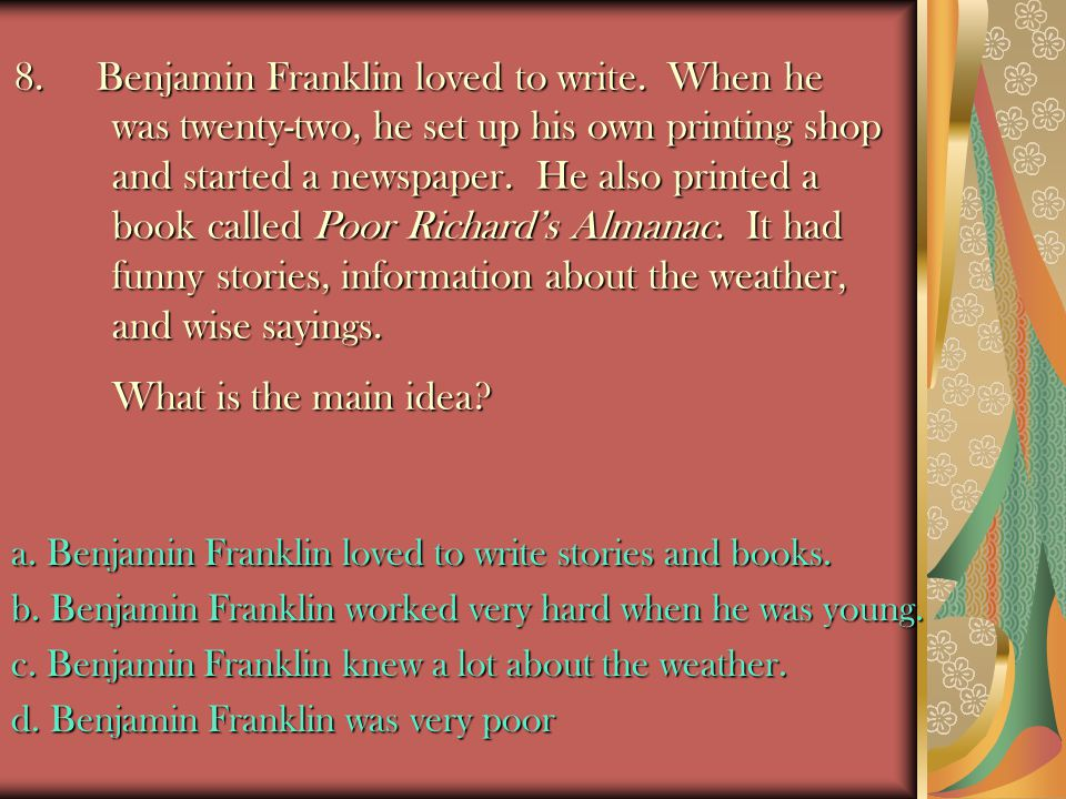 8. Benjamin Franklin loved to write
