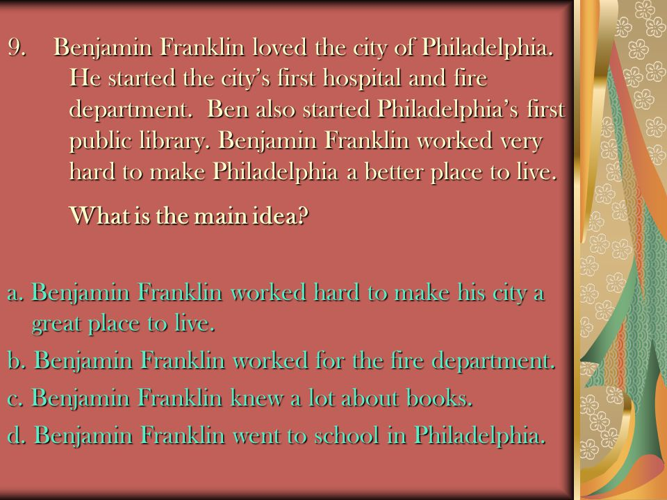 9. Benjamin Franklin loved the city of Philadelphia