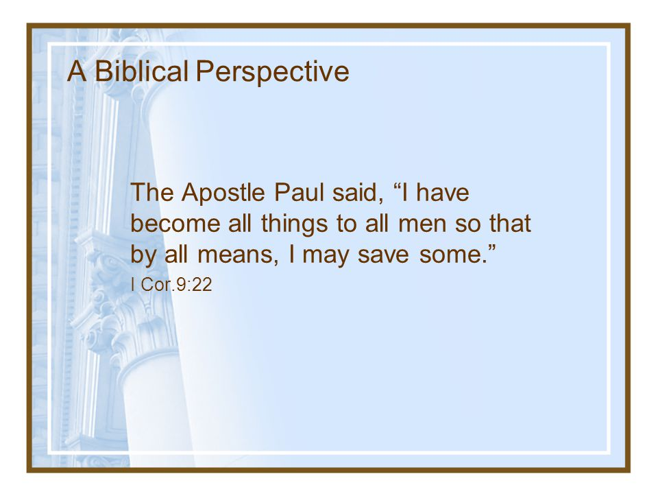 A Biblical Perspective