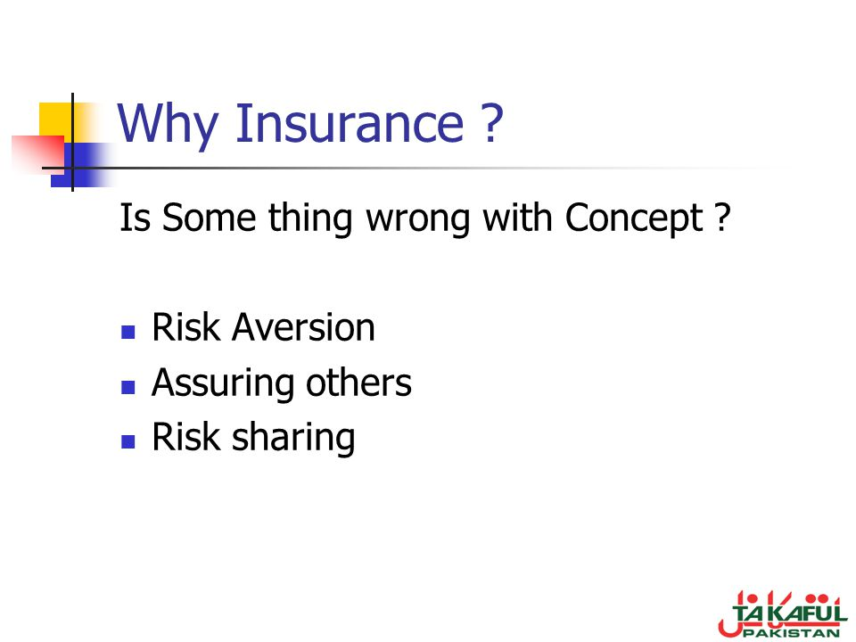 Why Insurance Is Some thing wrong with Concept Risk Aversion