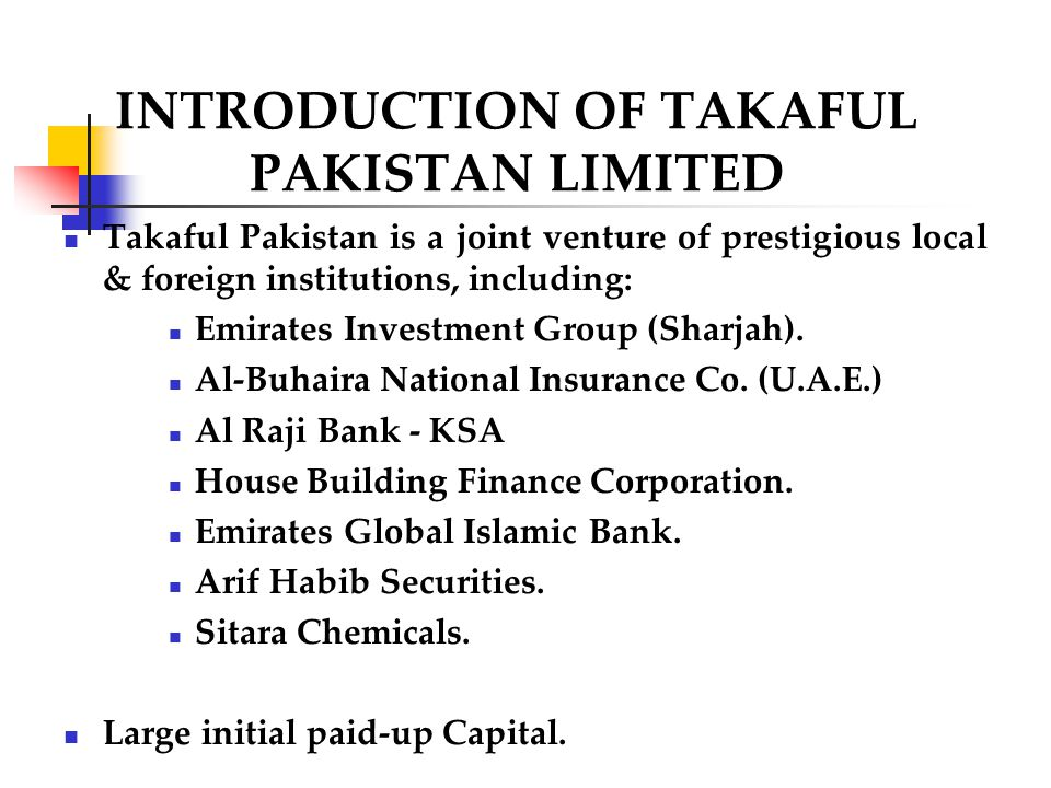 INTRODUCTION OF TAKAFUL PAKISTAN LIMITED