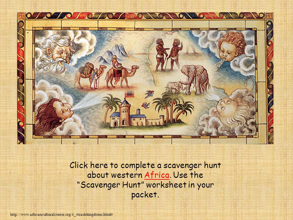 Click here to complete a scavenger hunt about western Africa
