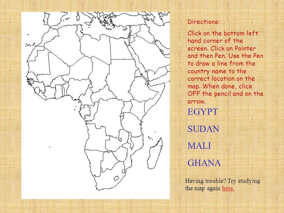 EGYPT SUDAN MALI GHANA Directions: