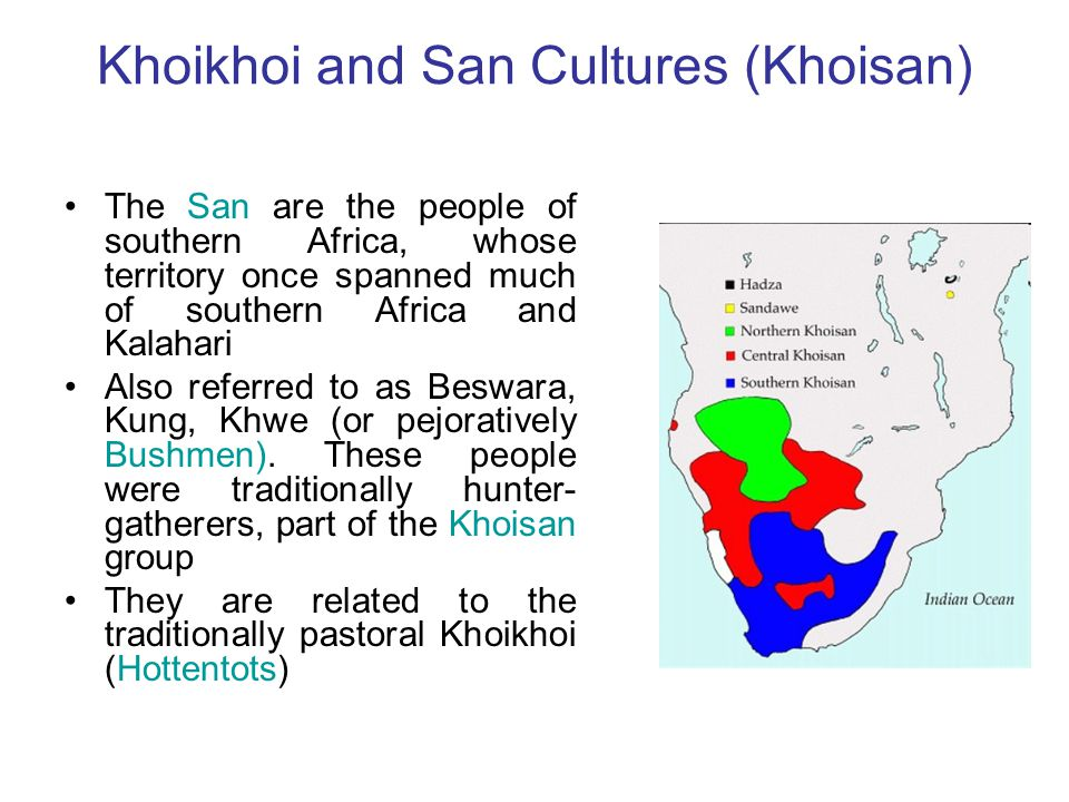 Khoikhoi and San Cultures (Khoisan)