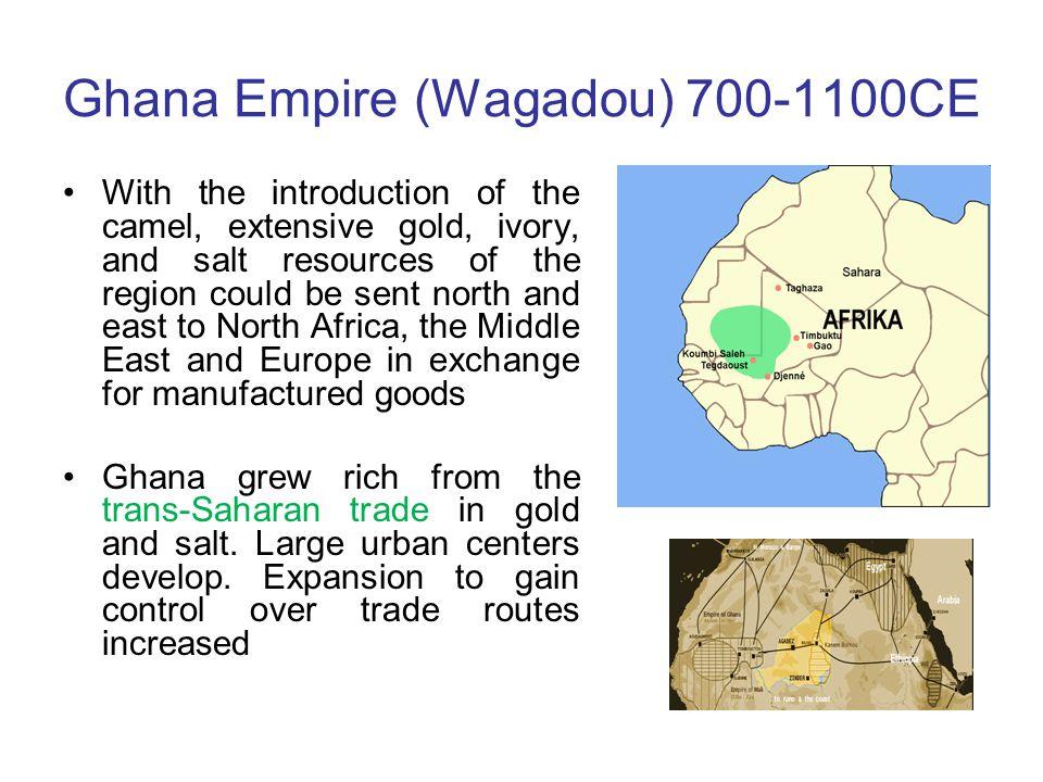 Ghana Empire (Wagadou) 700-1100CE