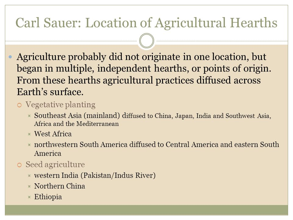 Carl Sauer: Location of Agricultural Hearths