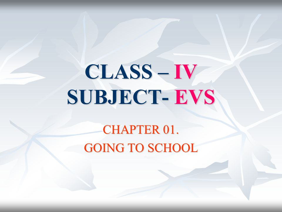 CHAPTER 01. GOING TO SCHOOL