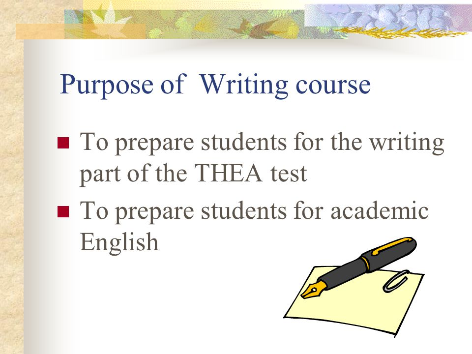 Purpose of Writing course