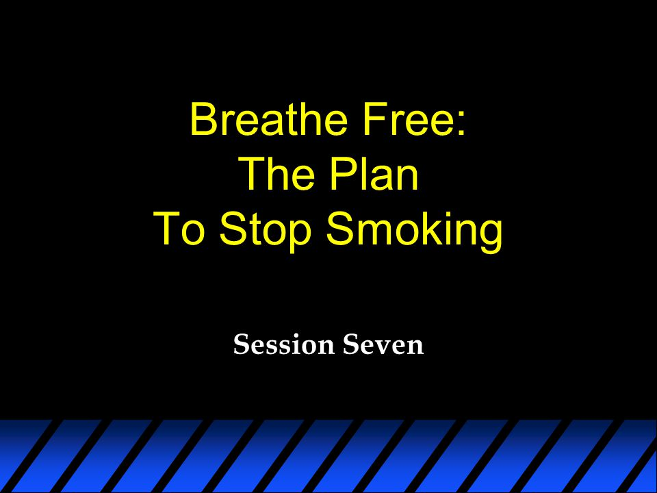 Breathe Free: The Plan To Stop Smoking