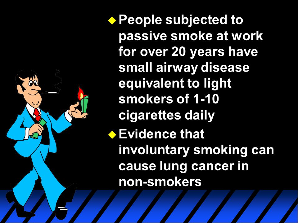People subjected to passive smoke at work for over 20 years have small airway disease equivalent to light smokers of 1-10 cigarettes daily