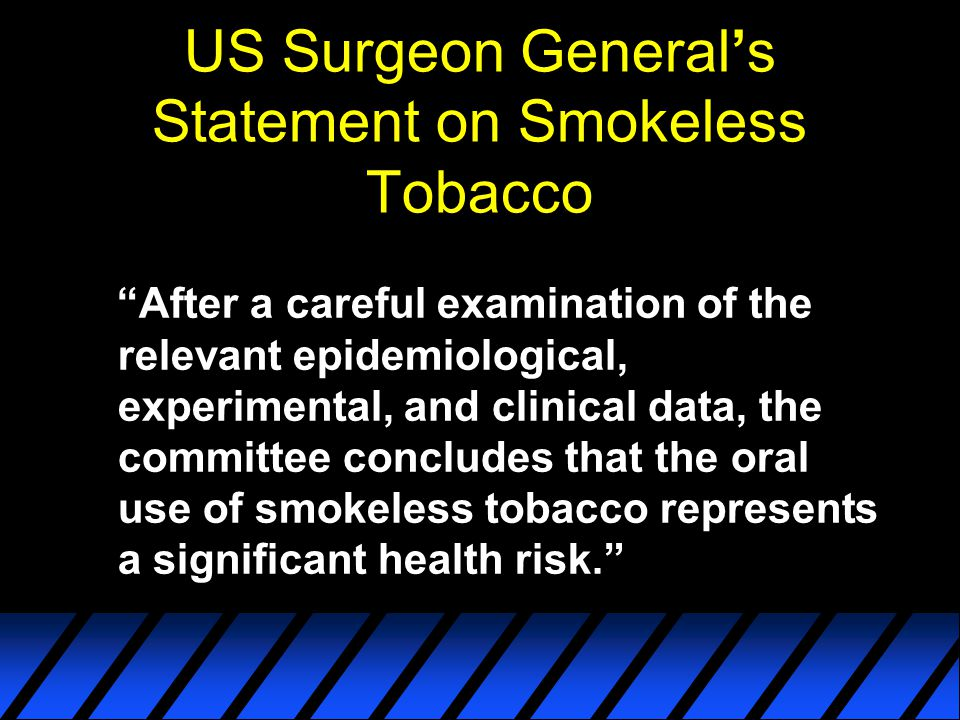 US Surgeon General's Statement on Smokeless Tobacco