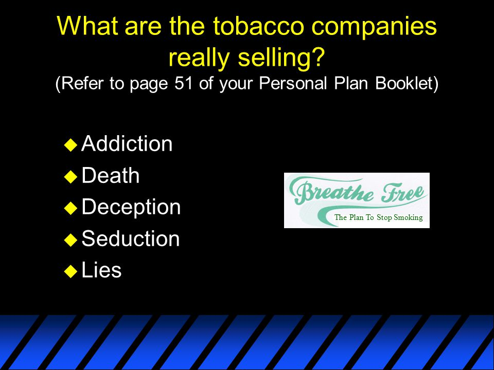 What are the tobacco companies really selling