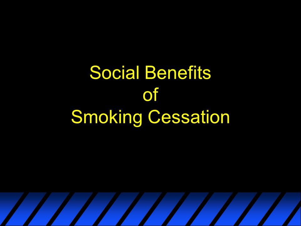 Social Benefits of Smoking Cessation