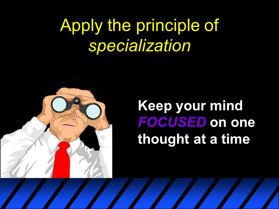 Apply the principle of specialization