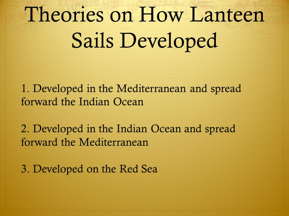 Theories on How Lanteen Sails Developed